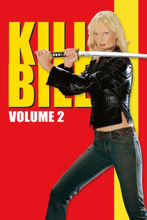 Kill Bill: Bölüm 2